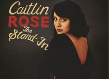 Thumbnail image for Caitlin Rose – The Stand-In